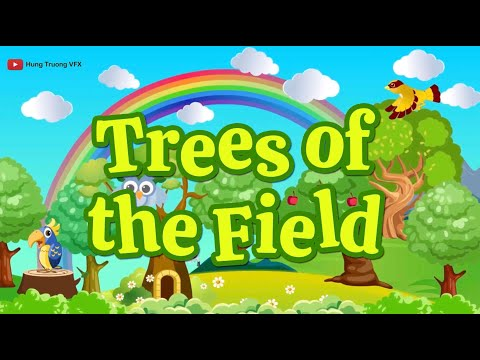 The Trees Of The Field | Christian Songs For Kids