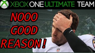 Madden 15 - Madden 15 Ultimate Team - NO GOOD REASON! | MUT 15 Xbox One Gameplay