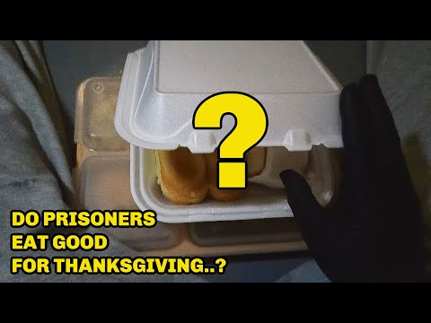 Ever Wonder What Prisoners Eat For Thanksgiving?