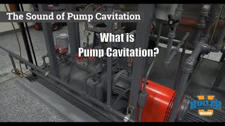 What is Pump Cavitation in Boiler Feed Water?