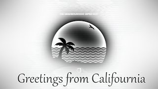 The Neighbourhood - Greetings from Califournia (Lyrics)