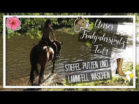 UNSER FRÜHJAHRSPUTZ TEIL 1 - STIEFEL PUTZEN & LAMMFELL WASCHEN | Reitstiefel pflegen || TasiMausi