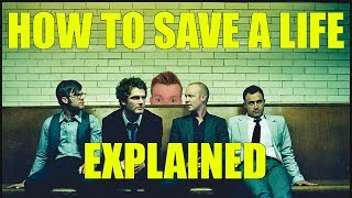 How to Save a Life - The Fray - Lyrics Meaning Explanation
