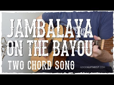 Jambalaya (On The Bayou) Guitar Tutorial - Hank Williams | 2-Chord ...