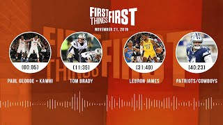 Paul George & Kawhi, Tom Brady, LeBron, Patriots/Cowboys   FIRST THINGS FIRST Audio Podcast