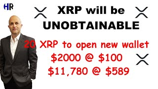 XRP will be UNOBTAINABLE for MOST | 20 XRP new wallet