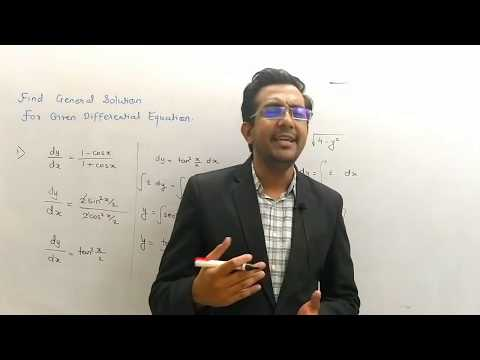 Differential Equation - 4 - General Solution of differential Equations - class 12th maths