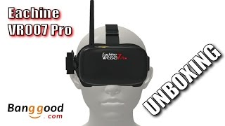 "EACHINE VR007 Pro - Best Low Price FPV Goggles? - ""UNBOXING E PRIME IMPRESSIONI"" - [BANGGOOD]"