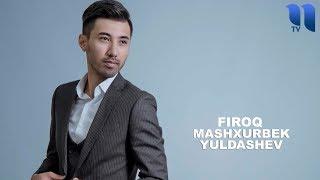 Mashxurbek Yuldashev - Firoq (Official Music)