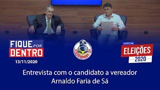 VEREADOR ELEITO ARNALDO FARIA DE SÁ