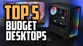 Best Budget Desktop Computers in 2019 [Great For Office & Personal Use]