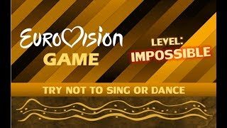 TRY NOT TO SING OR DANCE | EUROVISION GAMES