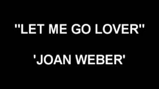 1955SinglesNo1 Let me go Lover by Joan Weber