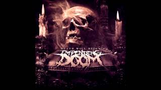 Impending Doom   Death Will Reign (FULL ALBUM)