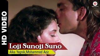 Loji Sunoji Full Video | Mahaanta (1997) | Sanjay Dutt