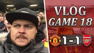 Man United 1 v 1 Arsenal | F*CK OFF Mourinho | Matchday Vlog Game 18