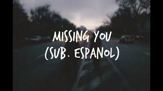 Missing You - All Time Low | Sub. Español