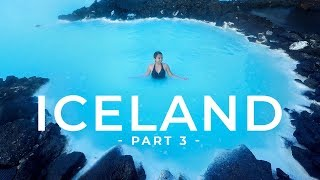 Iceland's Blue Lagoon //10-Day Ring Road Trip ~ PART #3 Vlog