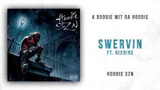 A Boogie Wit Da Hoodie   Swervin Feat. 6ix9ine (One Hour Loop) (giveaway In Desc.)