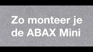 Installatievideo ABAX Mini