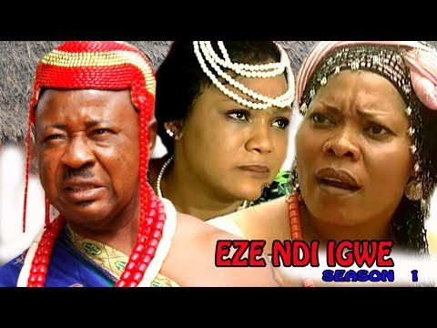 Eze Ndi Igwe Season 1  - Latest Nigeria Nollywood Igbo Movie