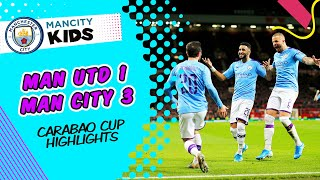 MAN UTD 1-3 MAN CITY | CARABAO CUP HIGHLIGHTS