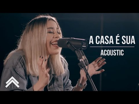 Casa Worship - A Casa É Sua Live Acoustic Session