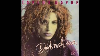 "Taylor Dayne   Don't Rush Me (12"" Version) (1988)"