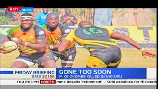 True Story: Gone too soon [Rugby star- Mike Okombe]
