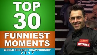 TOP 30 FUNNY SNOOKER MOMENTS | World Championship 2017