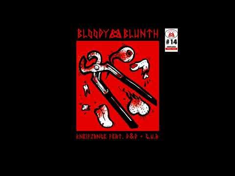 BLOODY BLUNTH - Kneifzange feat. D&D & G.U.A (Prod. by G-Ko)