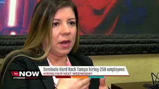 Seminole Hard Rock Tampa Hiring 250 Employees