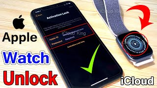June,2020! Unlock Apple Watch! Activation Lock iWatch! Without Apple ID Bypass iCloud 1000% Done!!