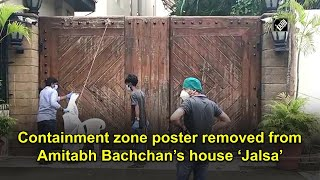 Containment zone poster removed from Amitabh Bachchan's house Jalsa