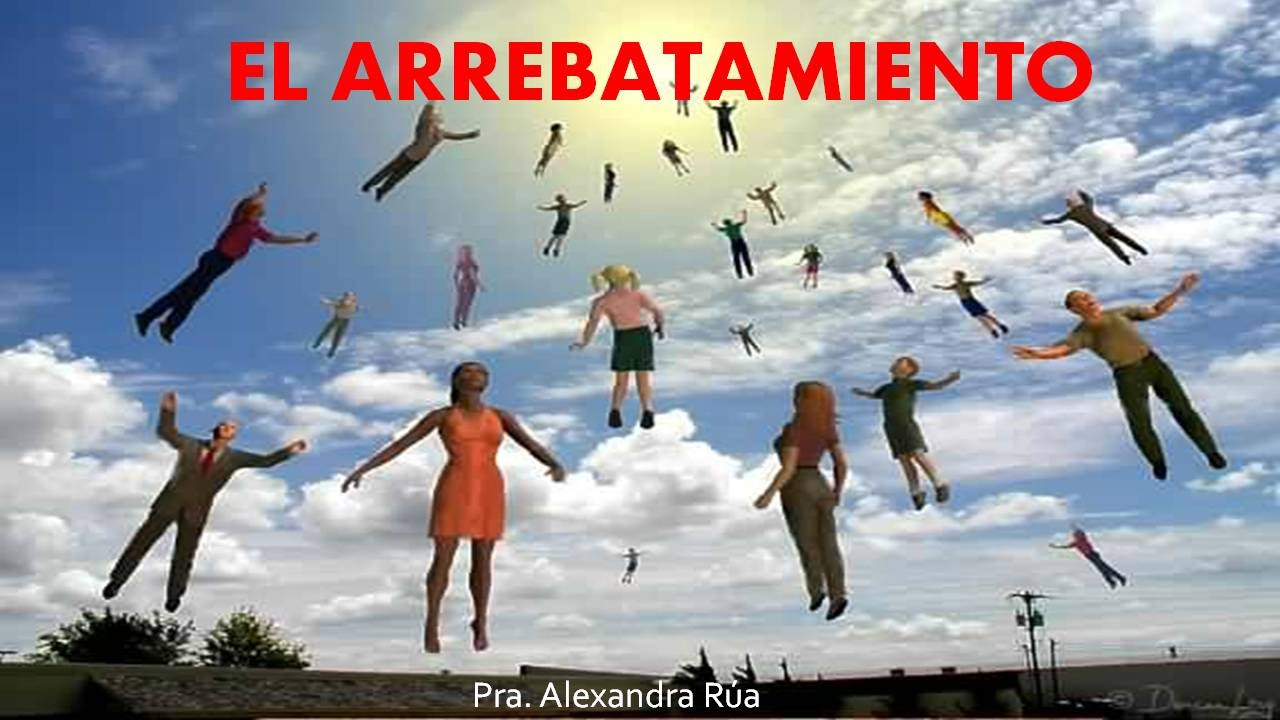 El Arrebatamiento – Pra Alexandra Valencia – 30 de Agosto 2015