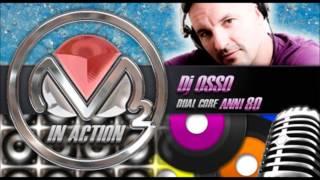 Dj Osso - Dual Core Happy Edition 4 marzo 2013