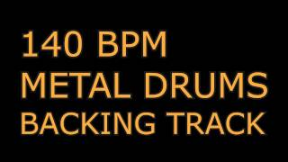 140 BPM Drums Only Backing Track (Metal)