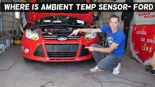 WHERE IS THE AMBIENT AIR TEMPERATURE SENSOR ON FORD. AMBIENT AIR TEMP NOT WORKING