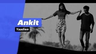 Yaadein - Ankit (Select Edition) - songdew