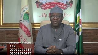 Address by Dr. Kayode Fayemi titled WE MUST DO MORE TO PREVENT AN OUTBREAK IN EKITI STATE.