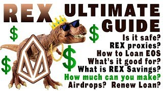 REX Ultimate Guide: How to Loan. Is REX Risky? How Much Profit? REX Proxies. What's REX Savings?