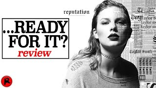 Taylor Swift | ...Ready For It? | Song Review