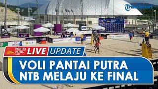 Di Depan Gubernur, Pevoli Pantai Putra NTB Tampil Percaya Diri & Melaju ke Final seusai Kalahkan DIY