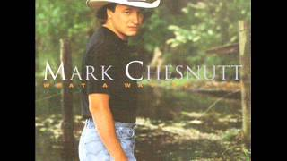 Mark Chesnutt ~ It's Almost Like You're here