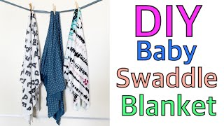 DIY BABY SWADDLE BLANKET | NO SEW & SEWING TUTORIAL