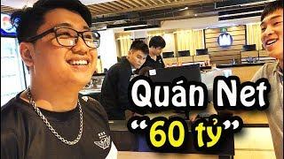 THĂM CYBER GAME 60 TỶ CỦA ĐẠT ÓC (Bản Full)
