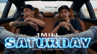 1MILL - SATURDAY (OFFICIAL MV)   Mixed and Mastered by NINO  Produced by Spatchies  Directed by 1MILL&311R Production   Special thanks : SLUM LTD     Follow 1MILL Instagram: https://www.instagram.com/dek1millionbaht Facebook: https://www.facebook.com/dekmillionaire  Apple Music : https://music.apple.com/th/album/pain-killer/1514816930