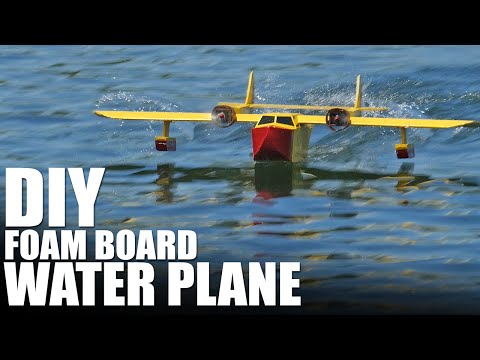 DIY Foam Board Water Plane (The FT Sea Duck) | Flite Test