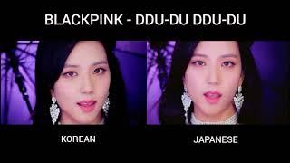 BLACKPINK   DDU DU DDU DU (MV COMPARISON KOREAN & JAPANESE)