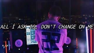 Phora   Don't Change (Lyrics)